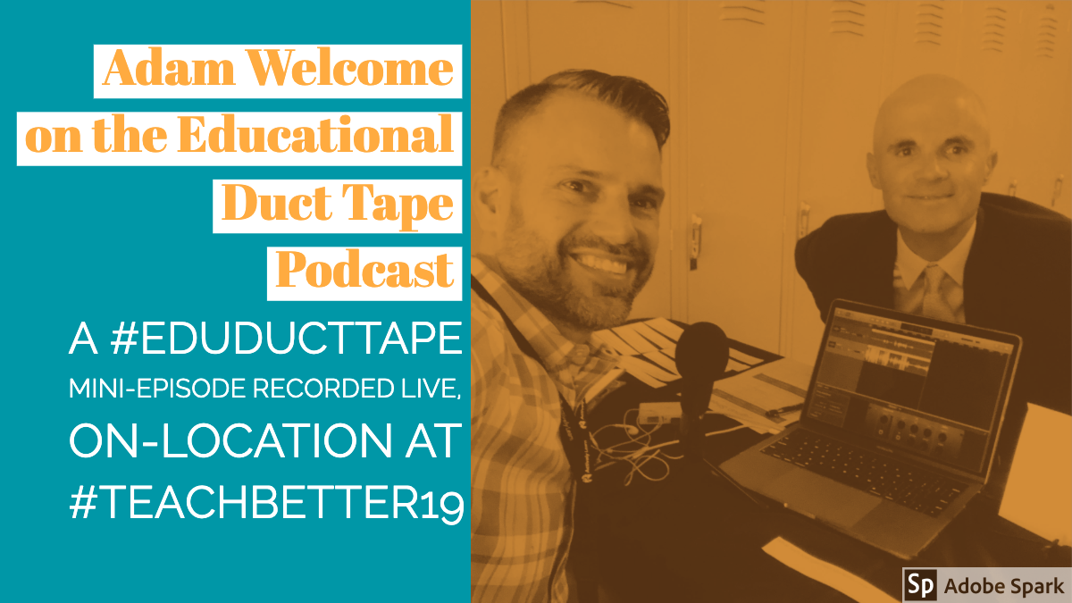 Educational Duct Tape Episode Mini001 Adam Welcome Graphic