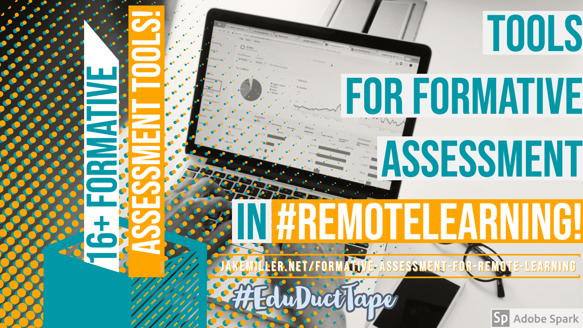 Title Image for Post. Reads: 16+ Formative Assessment Tools for #RemoteLearning and includes the URL for the post.
