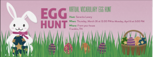 "An ""Evite"" for Laura's Virtual Vocabulary Egg Hunt."