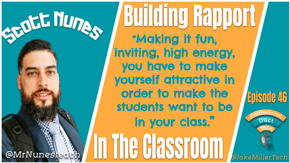 "Quote from Scott Nunes: ""Making it fun, inviting, high energy, you have to make yourself attractive in order to make the students want to be in your class."""