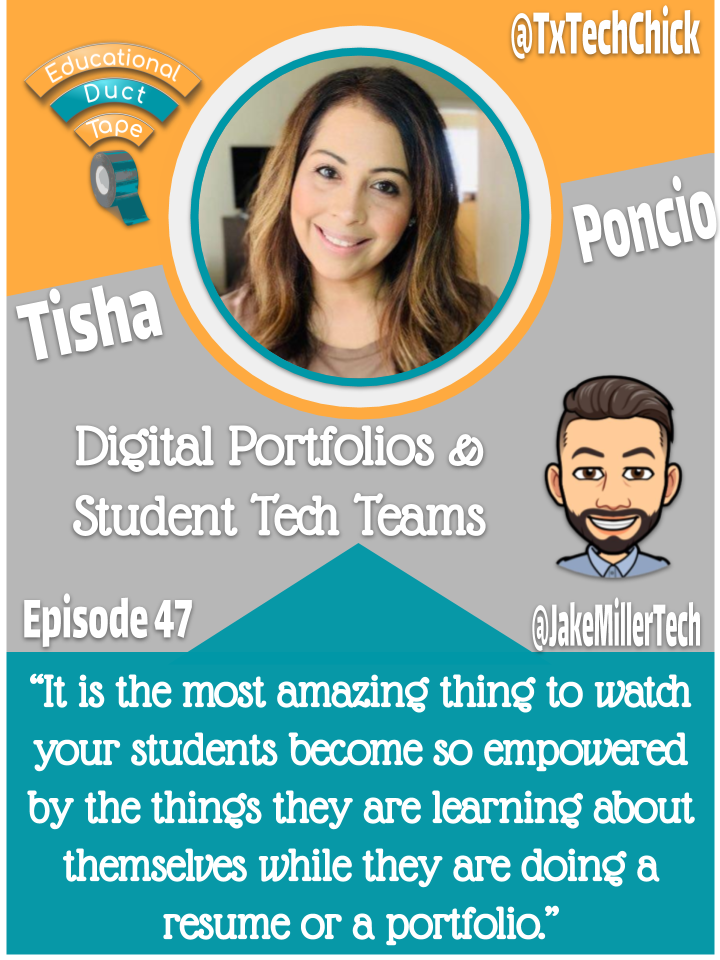 """Tisha Poncio on the Educational Duct Tape Podcast: """"It is the most amazing thing to watch your students become so empowered by the things they are learning about themselves while they are doing a resume or a portfolio."""""""