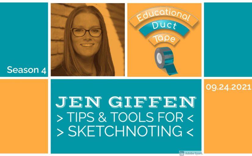#EduDuctTape – Jen Giffen: Sketchnoting Tips & Tools